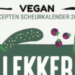 Lekker Plantaardig is de eerste scheurkalender met vegan recepten en opties voor vegetarische recepten