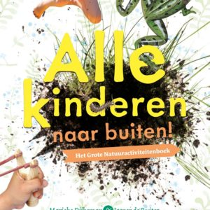 Alle kindreen naar buiten is een boek voor natuuractiviteiten voor kinderen